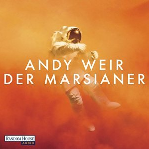 "Andy Weir ""Der Marsianer"" - Image by audible.de"